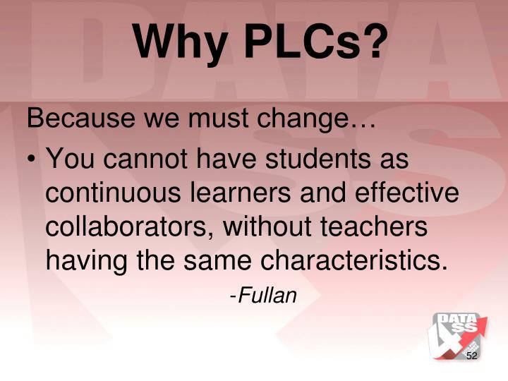 Why PLCs?