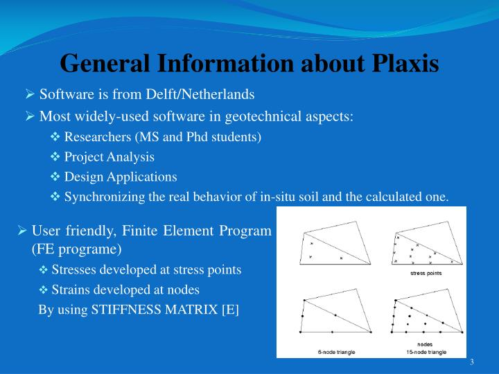 General information about plaxis