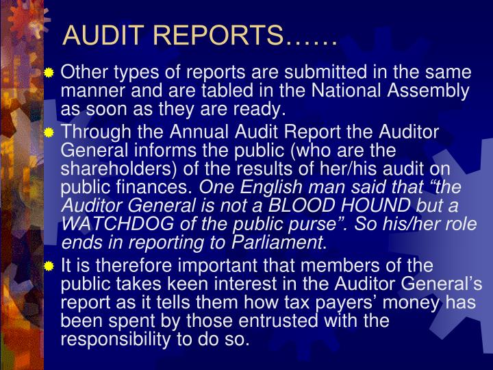 AUDIT REPORTS……