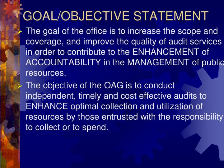 GOAL/OBJECTIVE STATEMENT