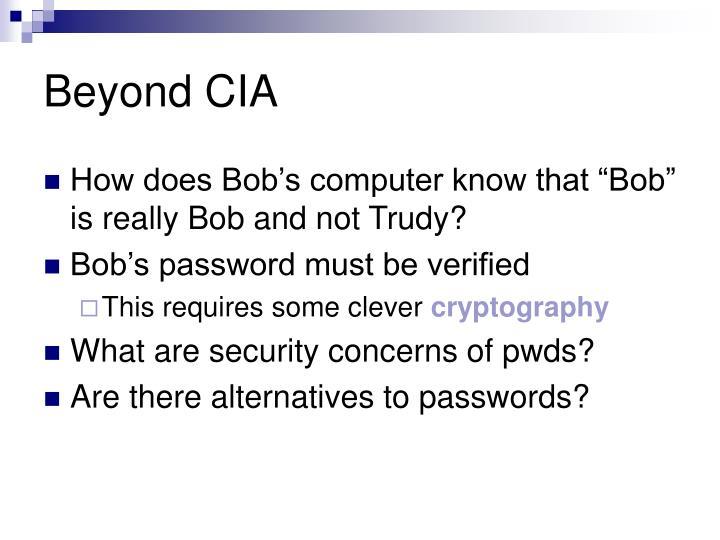 Beyond CIA