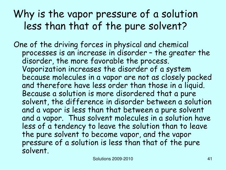 Why is the vapor pressure of a solution less than that of the pure solvent?