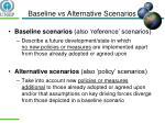 baseline vs alternative scenarios