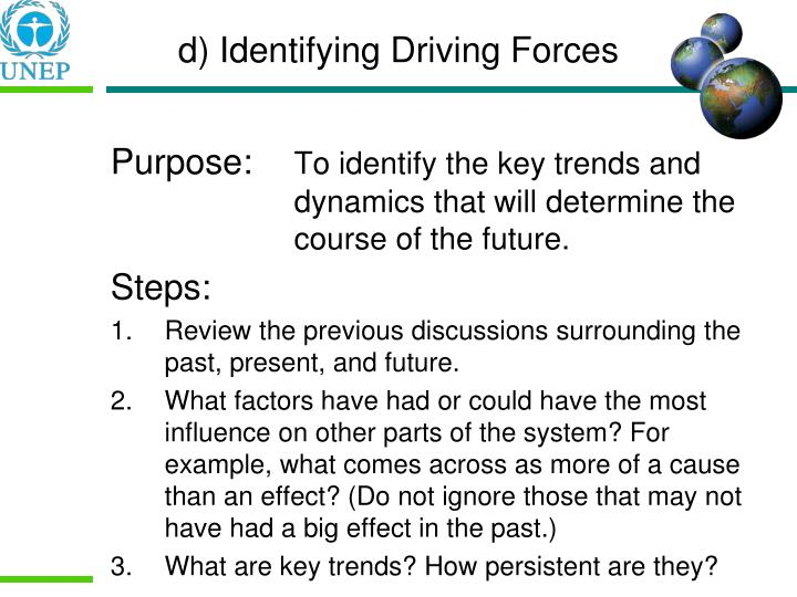 d) Identifying Driving Forces