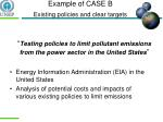 example of case b existing policies and clear targets