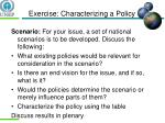 exercise characterizing a policy
