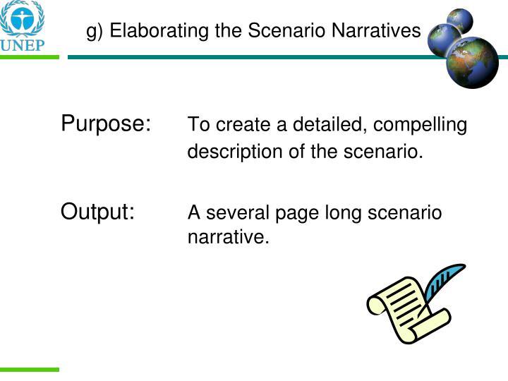 g) Elaborating the Scenario Narratives