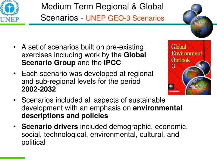 Medium Term Regional & Global Scenarios -