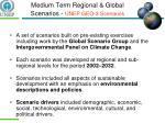 medium term regional global scenarios unep geo 3 scenarios1
