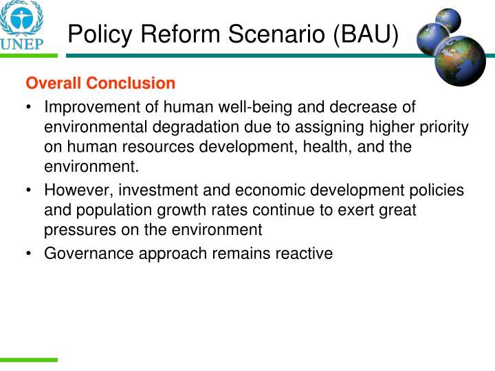 Policy Reform Scenario (BAU)