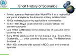 short history of scenarios