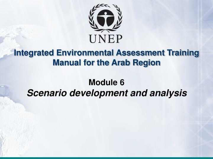 Integrated Environmental Assessment Training Manual for the Arab Region
