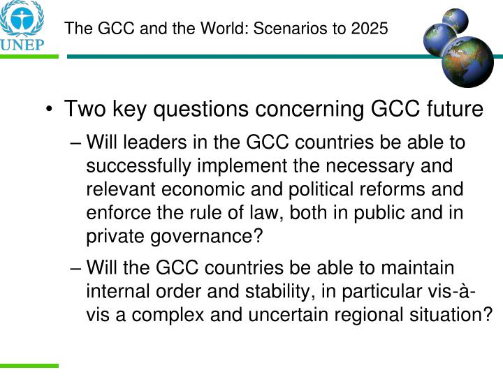 Two key questions concerning GCC future