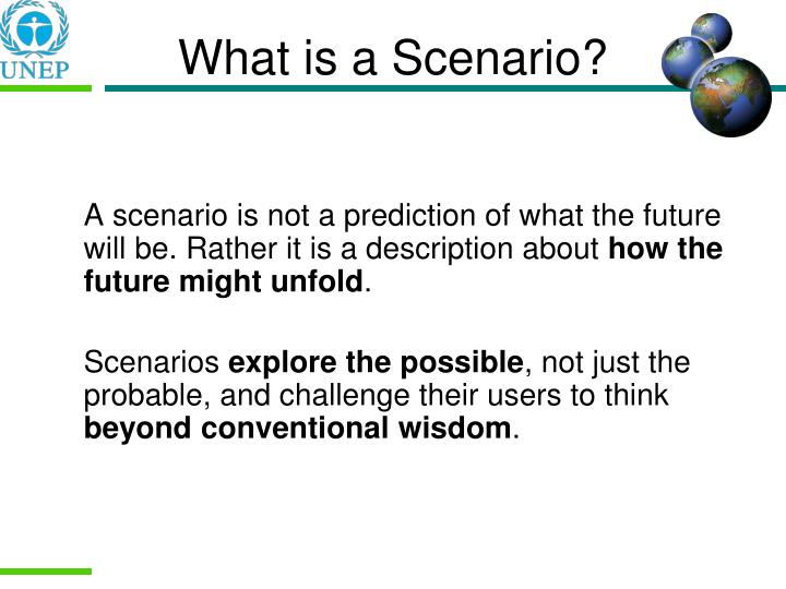 What is a Scenario?