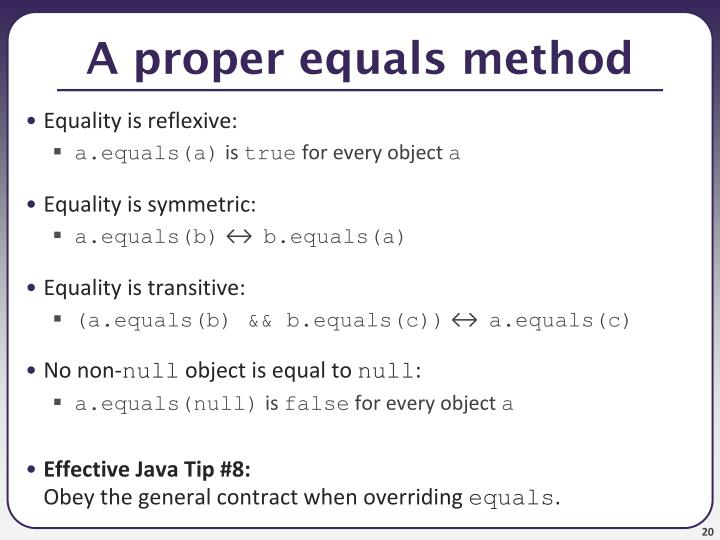 A proper equals method