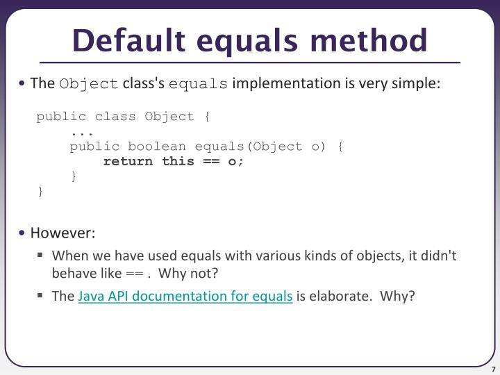 Default equals method