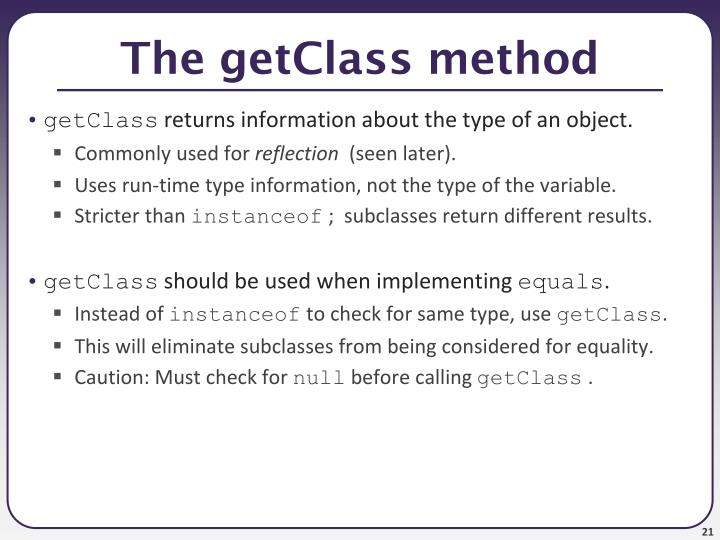 The getClass method