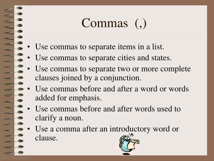 Commas  (,)
