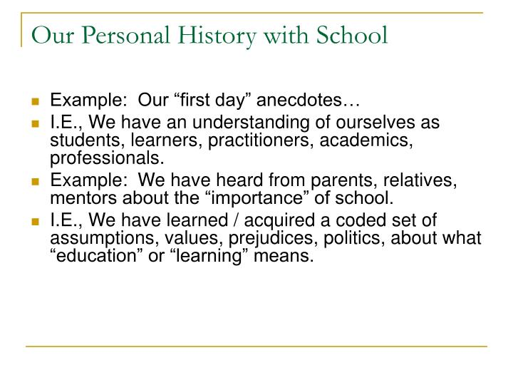 Our personal history with school