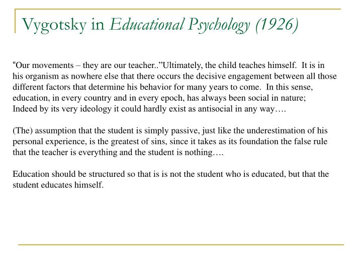 Vygotsky in educational psychology 1926