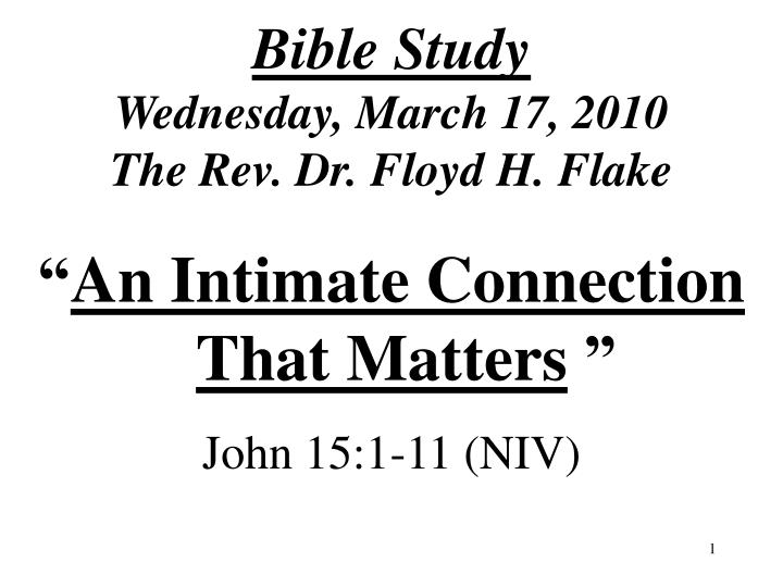 Bible study wednesday march 17 2010 the rev dr floyd h flake