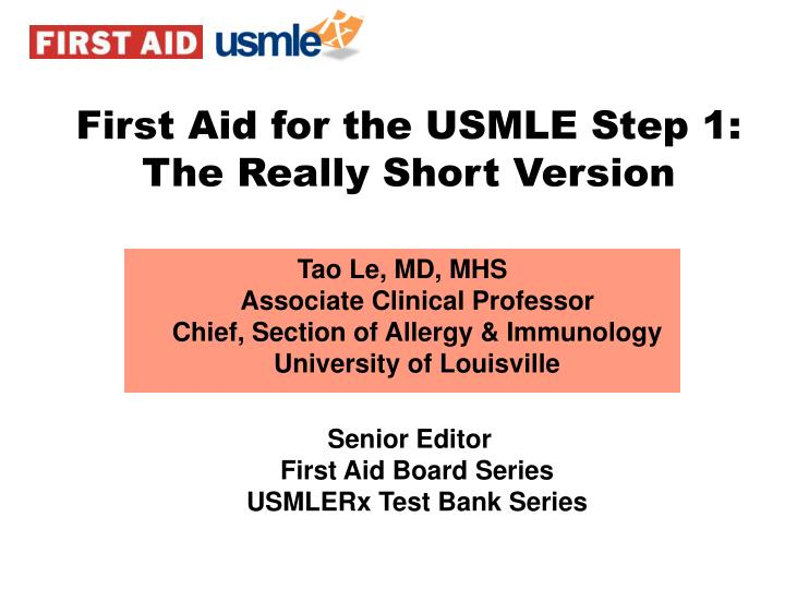 First Aid for the USMLE Step 1: