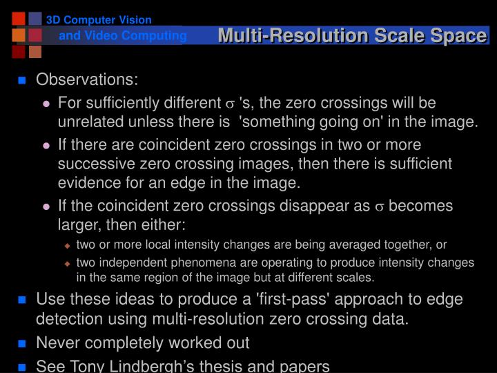 Multi-Resolution Scale Space