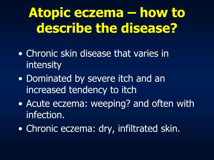 Atopic eczema – how to describe the disease?