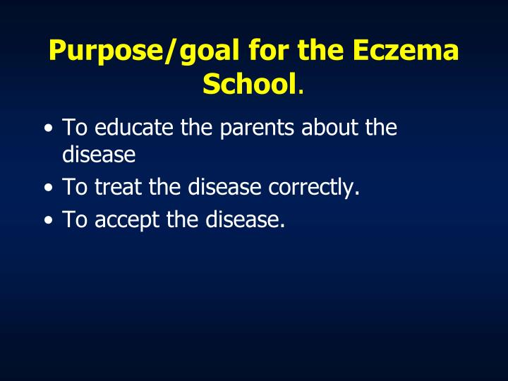 Purpose/goal for the Eczema School