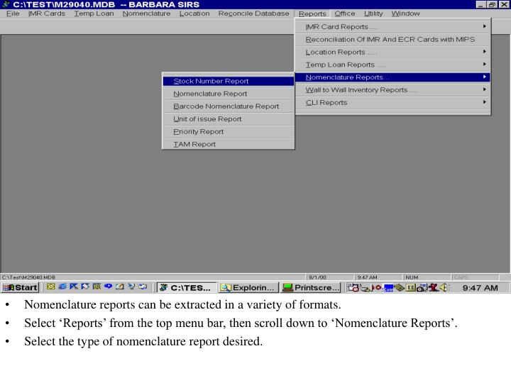 Nomenclature reports can be extracted in a variety of formats.
