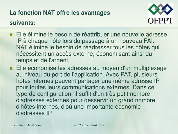 La fonction NAT offre les avantages