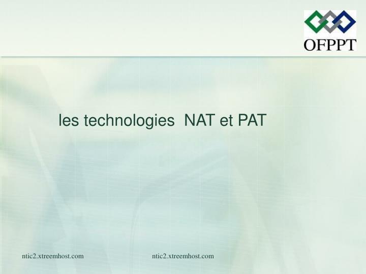 les technologies  NAT et PAT