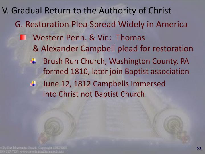 V. Gradual Return to the Authority of Christ
