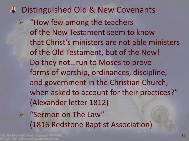 Distinguished Old & New Covenants