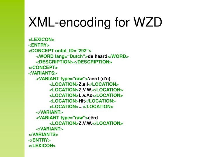 XML-encoding for WZD