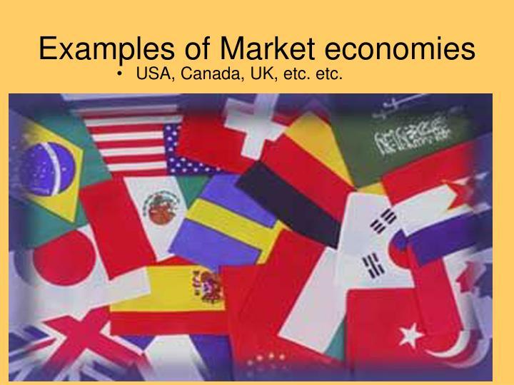 Examples of Market economies