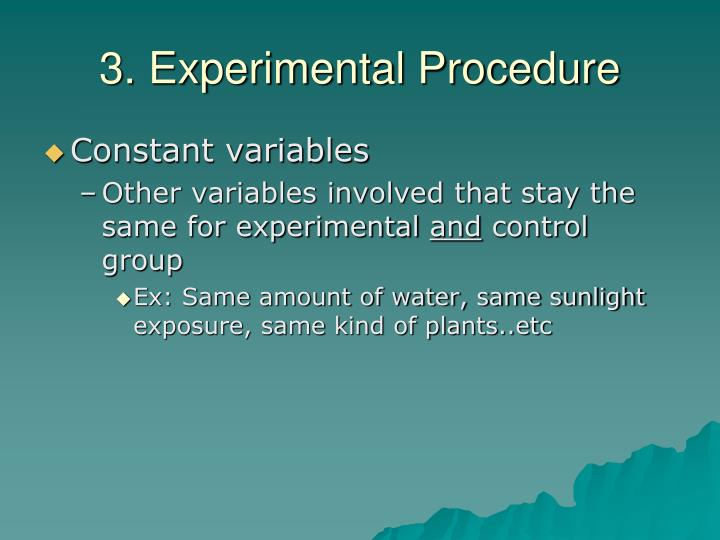 3. Experimental Procedure