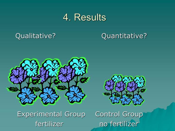Qualitative?                   Quantitative?