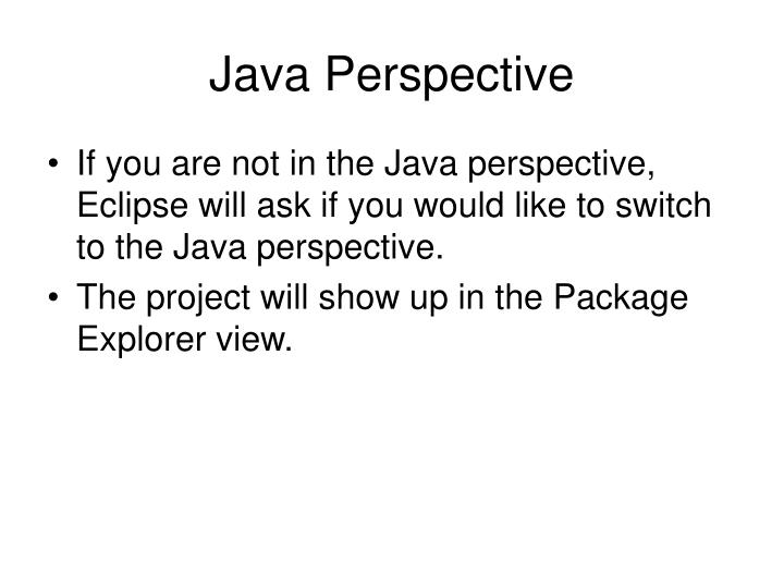 Java Perspective
