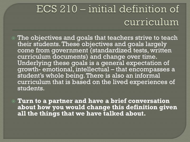 ECS 210 – initial definition of curriculum