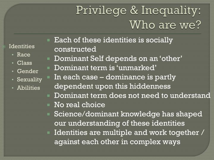 Privilege & Inequality: