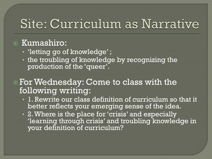 Site: Curriculum as Narrative