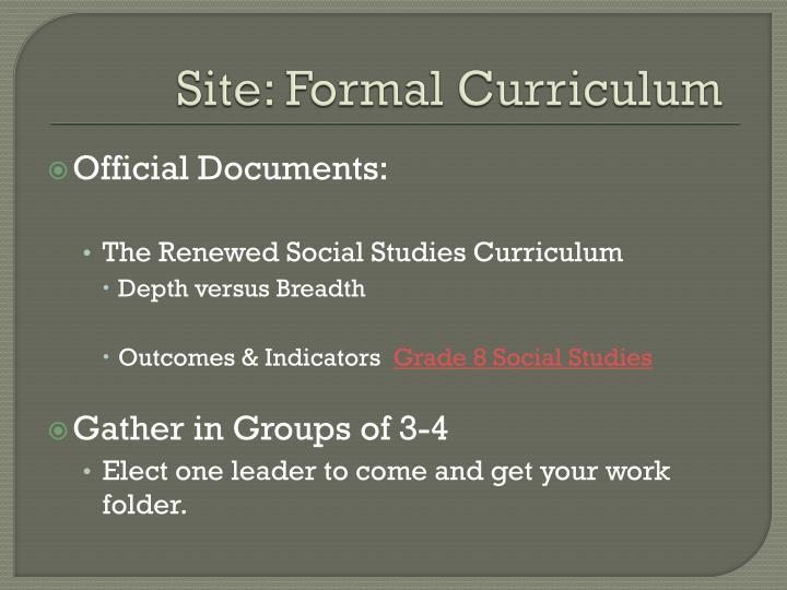 Site: Formal Curriculum