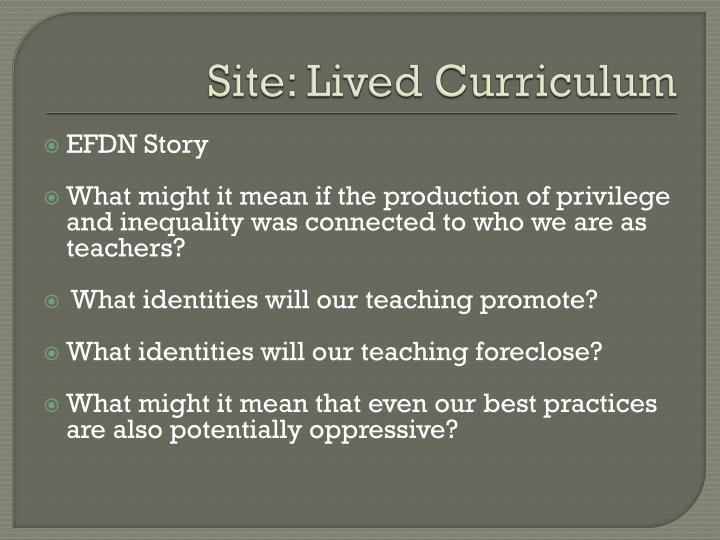 Site: Lived Curriculum