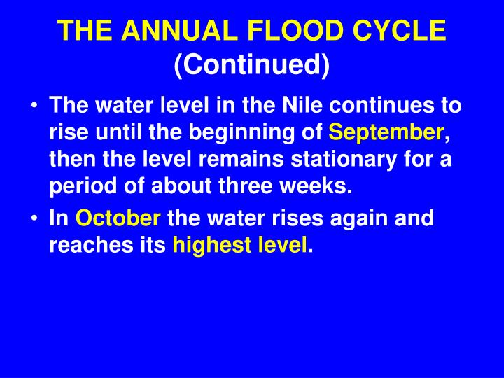 THE ANNUAL FLOOD CYCLE