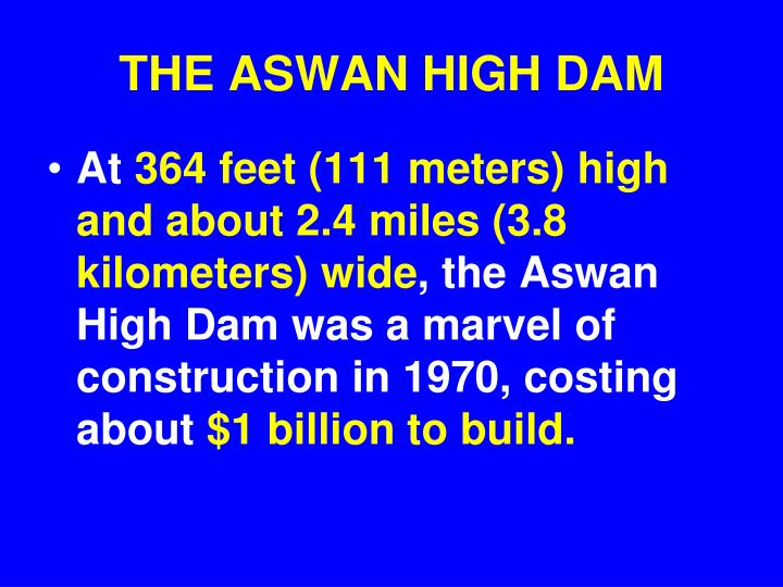 THE ASWAN HIGH DAM