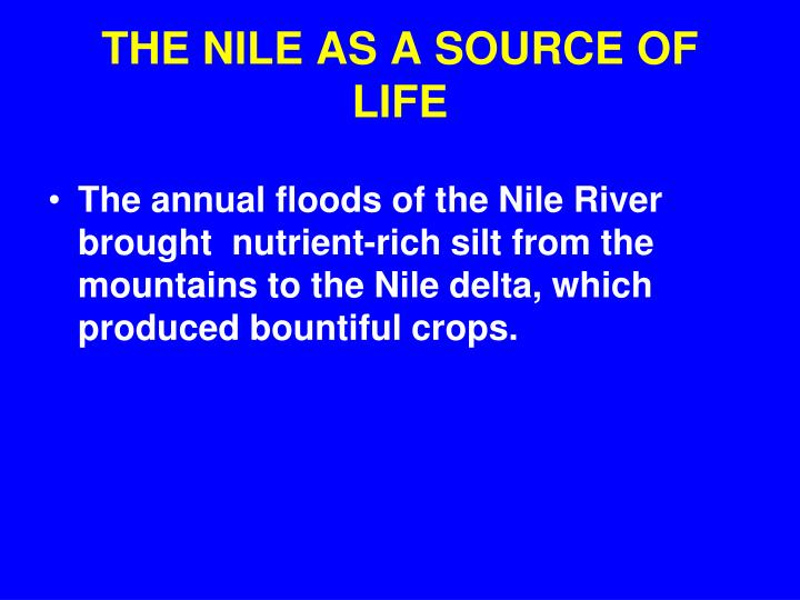 THE NILE AS A SOURCE OF LIFE