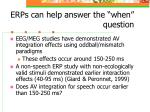 erps can help answer the when question