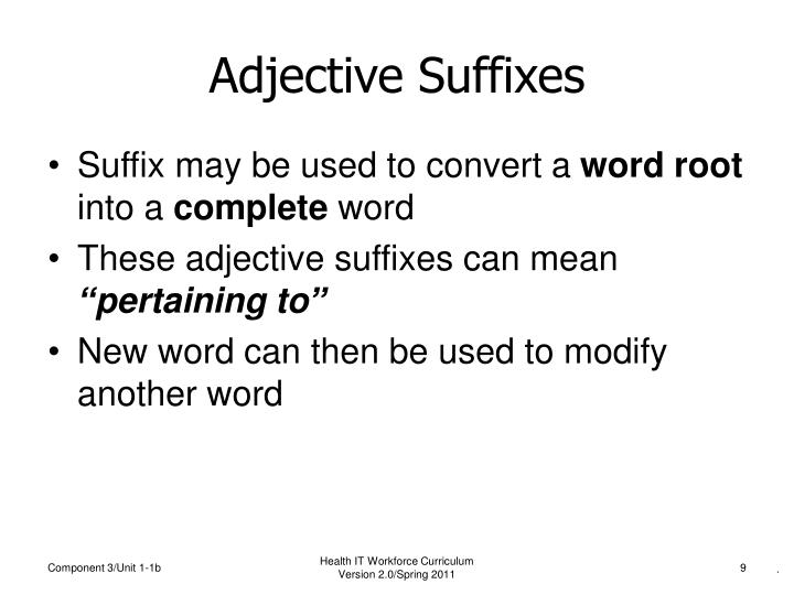 Suffix may be used to convert a