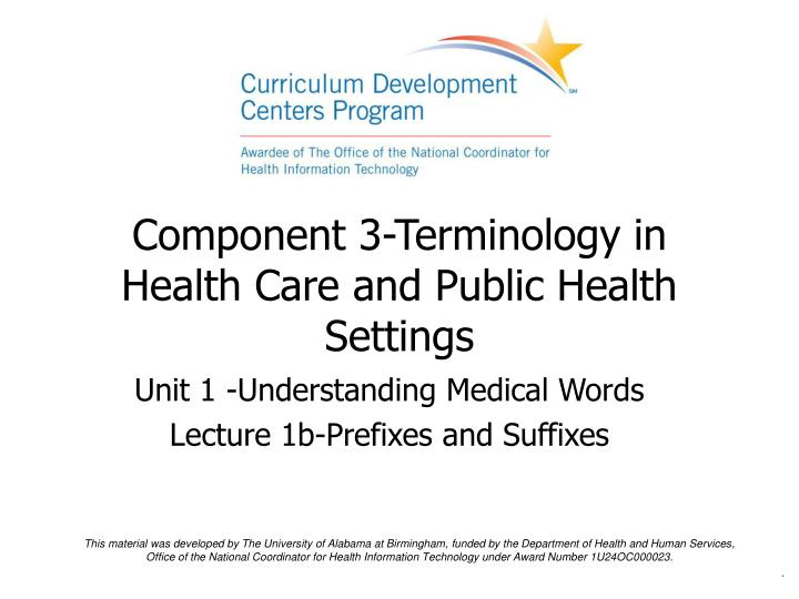 Component 3 terminology in health care and public health settings